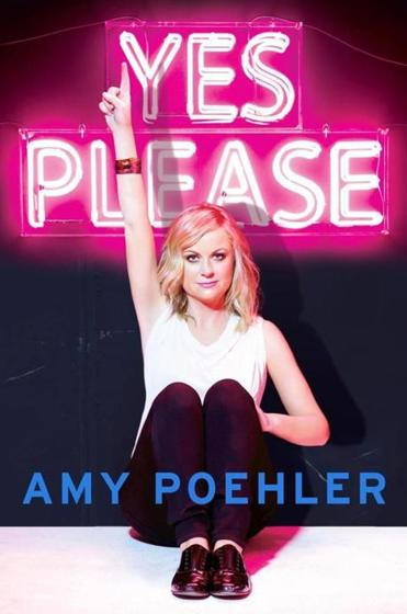 "28book ""Yes, Please"" by Amy Poehler."